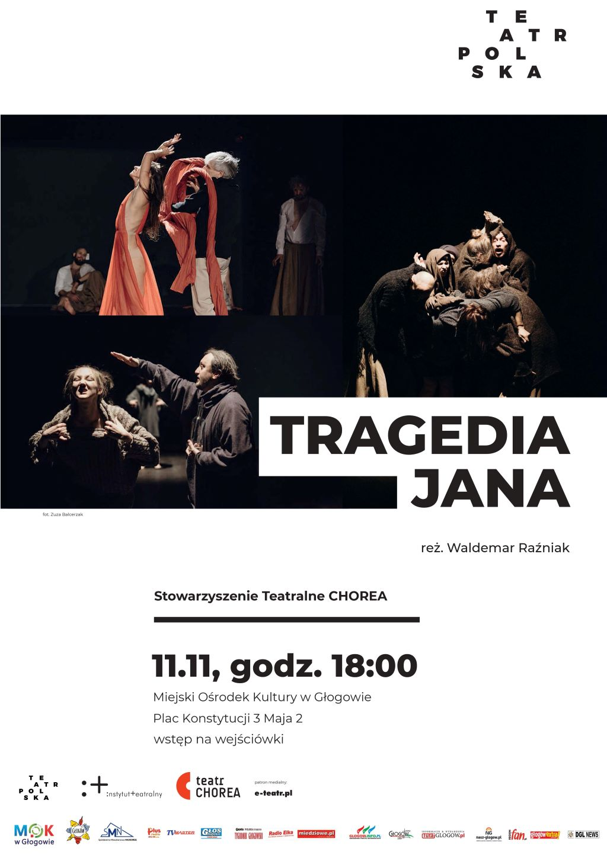 """""""Tragedia Jana"""" w Głogowie"""